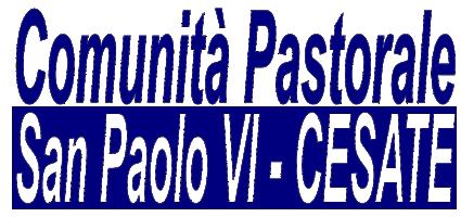 Comunità Pastorale - San Paolo VI Cesate
